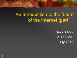 Designing a future Internet: Architecture and