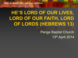 fix our eyes on jesus – lord of our lives and lord of our faith