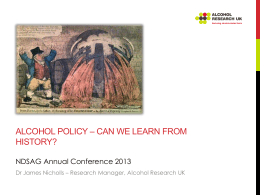 Dr James Nicholls `Alcohol Policy