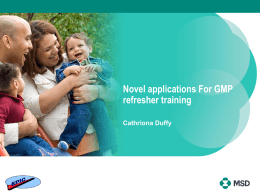 Novel applications For GMP Training