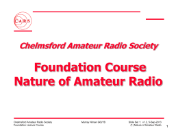 Nature of Amateur Radio - Chelmsford Amateur Radio Society