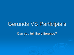 Gerund and Participle Phrases Game