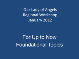 PPT - Our Lady of the Angels Region