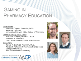 Gaming in Pharmacy Education