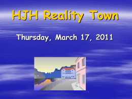 Reality Town Student Presentation