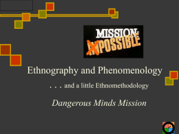 Ethnography, Phenomenology and Ethnomethodology