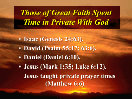 Private Time With God