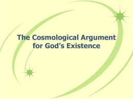 The Cosmological Argument for God`s Existence