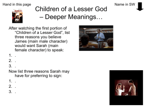 Children of a Lesser God – Deeper Meanings…