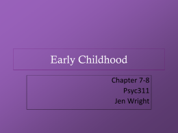 Chapter 07-08 Early Childhood