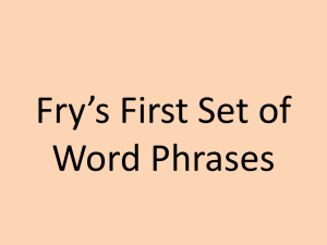 Fry`s First Set of Word Phrases