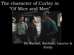 "The character of Curley in ""Of Mice and Men"""