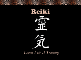 Reiki Level I & II Training Powerpoint