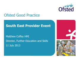 Ofsted`s reorganisation and improvement