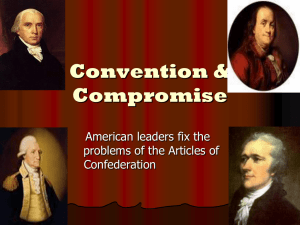 8th: Convention & Compromise