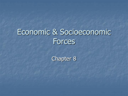 Economic & Socioeconomic Forces