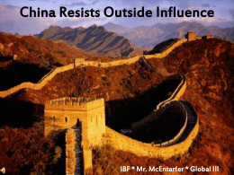 China Resists Outside Influence IBF * Mr. McEntarfer * Global III