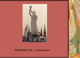 Forbidden City – a discussion