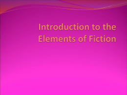 Introduction to the Elements of Fiction