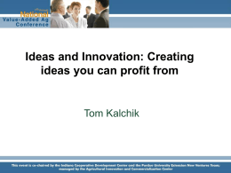 Ideas and Innovation: Creating ideas you can profit from