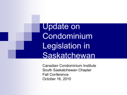 Update on Condominium Legislation in Saskatchewan