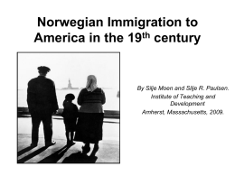 Norwegian Immigration to America in the 19th century