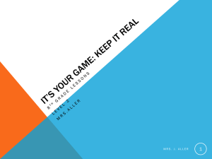 IT`S YOUR GAME: KEEP IT REAL