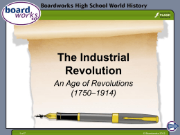 The Industrial Revolution part 3