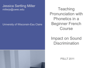 Pronunciation in a College-Level Beginner French Course Teaching
