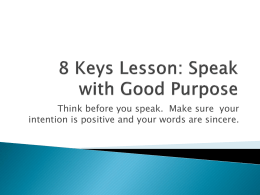 8 Keys Lesson: Speak with Good Purpose