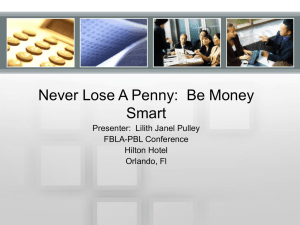 Never Lose A Penny: Be Money Smart - FBLA-PBL
