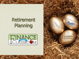 Retirement Planning PPT - Finance in the Classroom