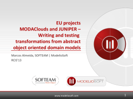 EU projects MODAClouds and JUNIPER