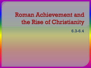 Roman Achievement and the Rise of Christianity