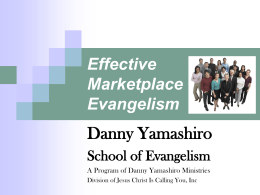 Effective Marketplace Evangelism - Wintersburg Presbyterian Church