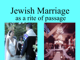 Jewish Marriage rite of passage