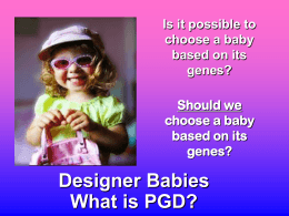 Is it possible to choose a baby based on its genes?