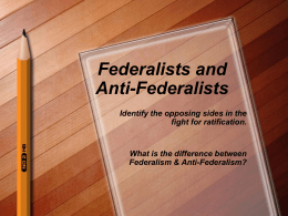 an analysis of the topic of the anti federalist Federalists vs anti-federalists topics: united they did have some similar views on topics such as on human nature and federalist paper #10 analysis.
