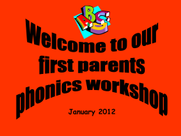 PowerPoint Presentation from Parents Phonics Workshop