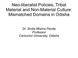Neo-liberalist Policies, Tribal Material and Non