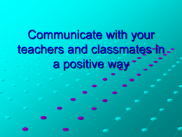Communicate positively