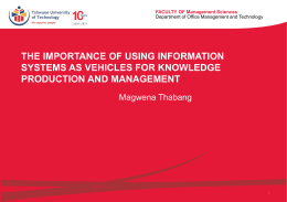 The importance of using Information Systems as vehicles for