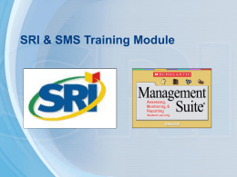 SRI & SMS Training Module