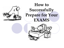 How to Successfully Prepare for Your EXAMS