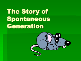 The Story of Spontaneous Generation