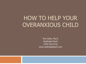 How to Help Your Overanxious Child