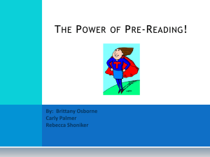 The Power of Pre-Reading! - The Center for Adolescent Literacies