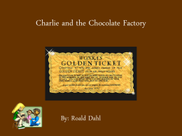 charlie and the chocolate factory essay weebly charlie and the chocolate factory ppt 1 before during and after reading activities