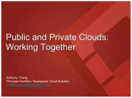 OpenStack A Common Platform for Service Providers and Enterprises