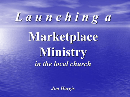 L aunchin g a Marketplace Ministry in the local